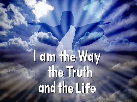"Jesus with the word ""I am the way the truth and the life"""