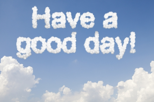 Have a good day concept text word in clouds on blue sky