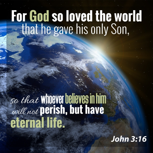 For God So Loved The World That He Gave His Only Son, So That Wh