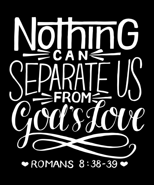 Hand Lettering With Bible Verse Nothing Can Separate Us From God