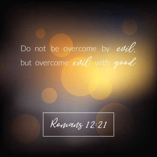 Bible Verse From Romans, Overcome Evil With Good On Bokeh Design